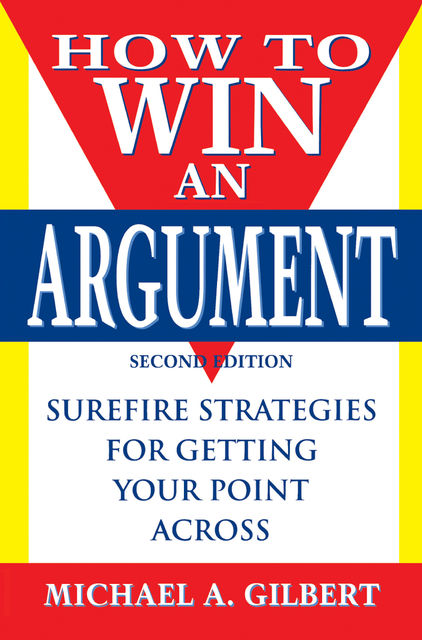 How to Win an Argument, Michael Gilbert