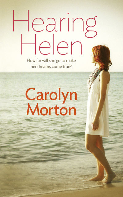 Hearing Helen, Carolyn Morton