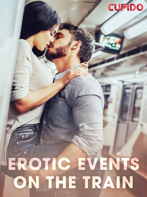 Erotic Events on the Train, Cupido