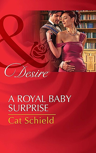A Royal Baby Surprise, Cat Schield