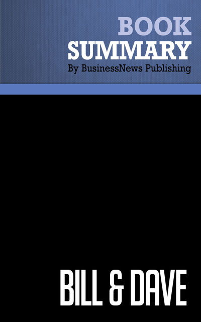 Summary: Bill and Dave – Michael Malone, BusinessNews Publishing