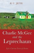 Charlie McGee and the Leprechaun, R.C. Jette