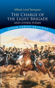 The Charge of the Light Brigade and Other Poems, Lord Alfred Tennyson