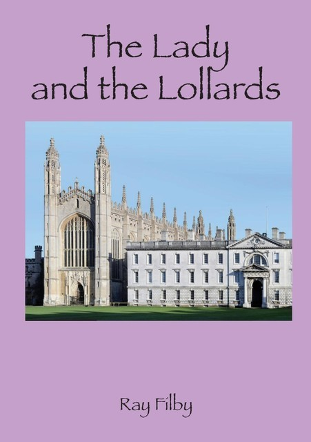 The Lady and the Lollards, RAY FILBY