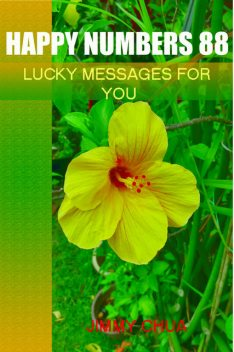 Happy Numbers 88 – Lucky Messages for You, Jimmy Chua
