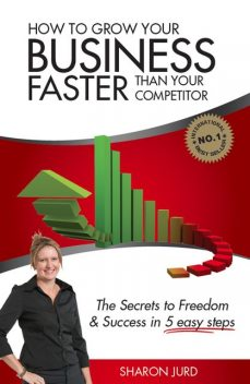 How to Grow Your Business Faster Than Your Competitor, Sharon Jurd