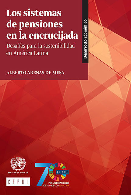 Los sistemas de pensiones en la encrucijada, Economic Commission for Latin America, the Caribbean