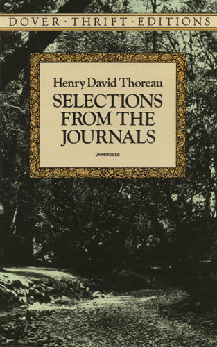 Selections from the Journals, Henry David Thoreau