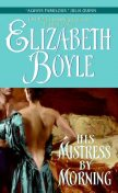 His Mistress By Morning, Elizabeth Boyle