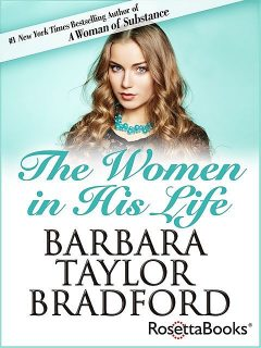 The Women in His Life, Barbara Taylor Bradford
