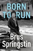 Born to Run, Brus Springstin
