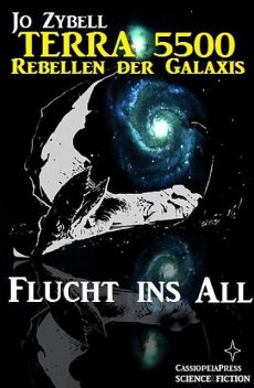 Flucht ins All, Jo Zybell