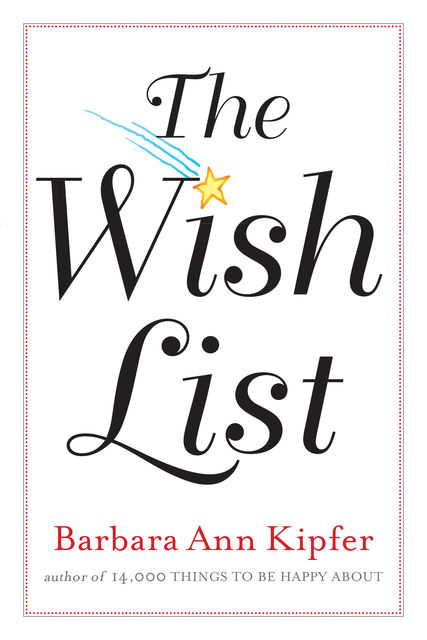 The Wish List, Barbara Ann Kipfer