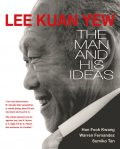 Lee Kuan Yew: The Man and His Ideas, Lee Kuan Yew