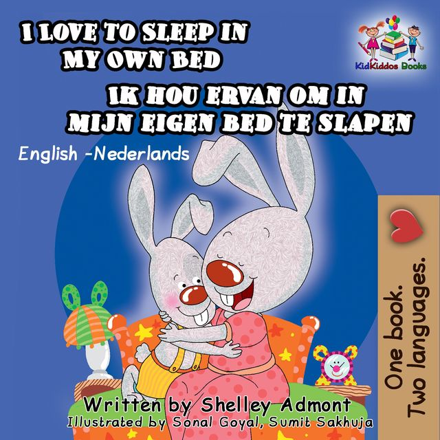 I Love to Sleep in My Own Bed Ik hou ervan om in mijn eigen bed te slapen, Shelley Admont, KidKiddos Books