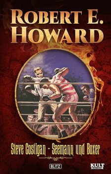 Steve Costigan – Seemann und Boxer, Robert E.Howard
