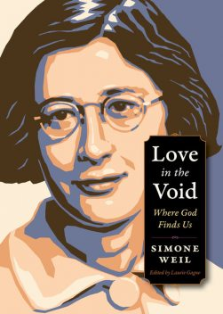 Love in the Void, Simone Weil