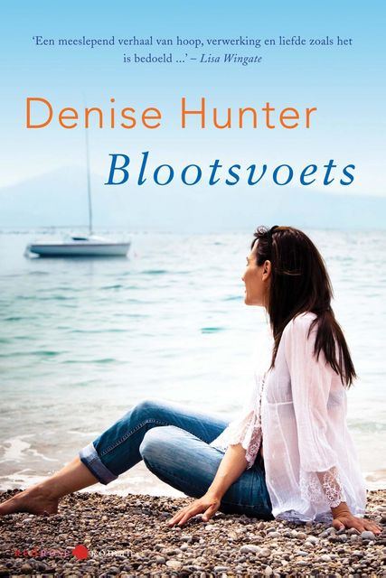 Blootsvoets, Denise Hunter