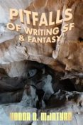 Pitfalls of Writing Science Fiction & Fantasy, Vonda McIntyre