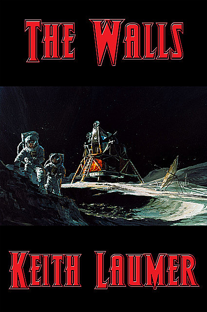 The Walls, Keith Laumer