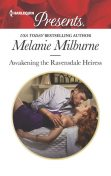 Awakening the Ravensdale Heiress, MELANIE MILBURNE