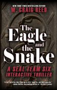 The Eagle and the Snake, W.Craig Reed