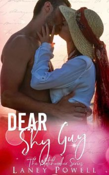 Dear Shy Guy (The Matchmaker Series), Laney Powell