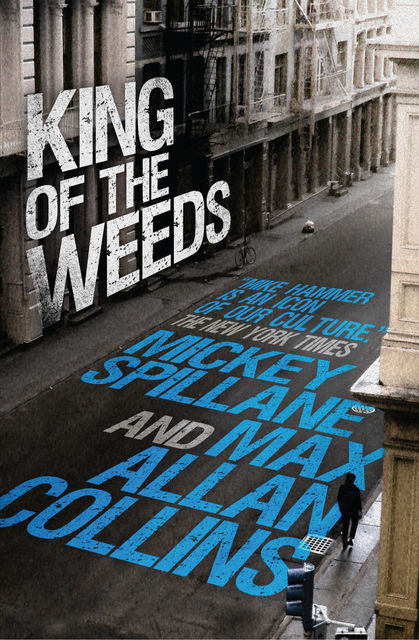 King of the Weeds, Mickey Spillane, Max Allan Collins