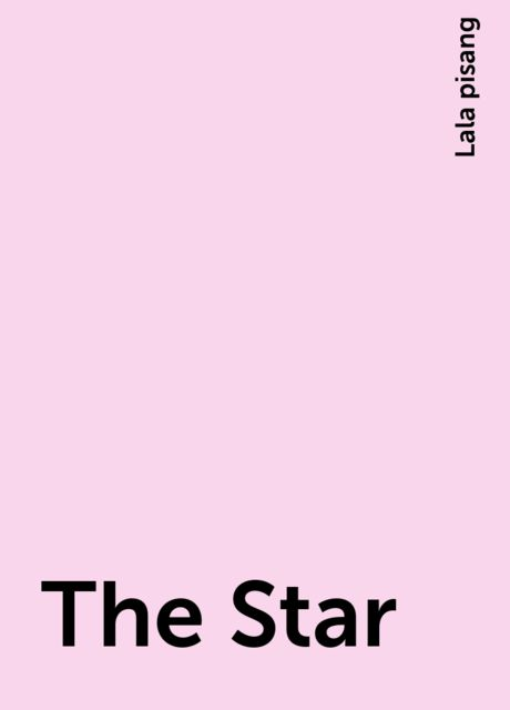 The Star, Lala pisang