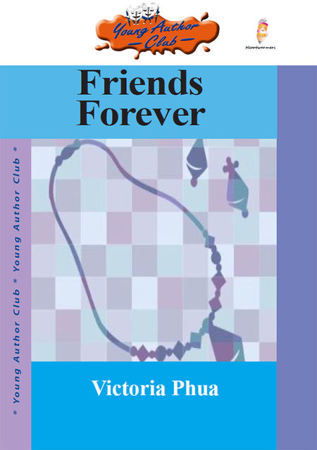 Friends Forever, Victoria Phua