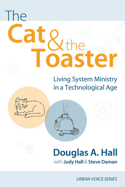 The Cat and the Toaster, Judy Hall, Douglas A. Hall