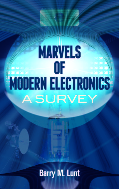 Marvels of Modern Electronics, Barry Lunt