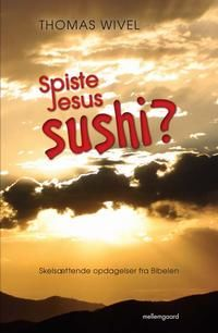 Spiste Jesus Sushi, Thomas Wivel