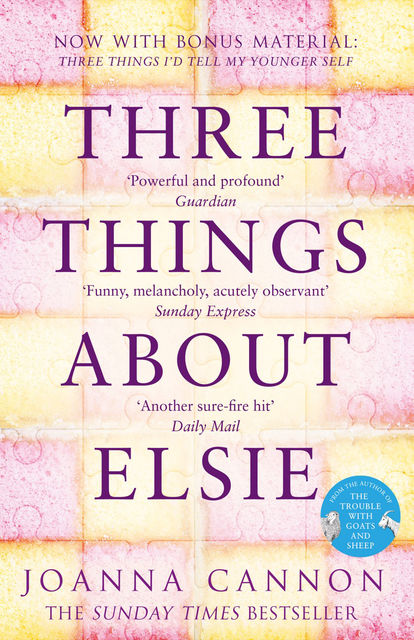 Three Things About Elsie, Joanna Cannon