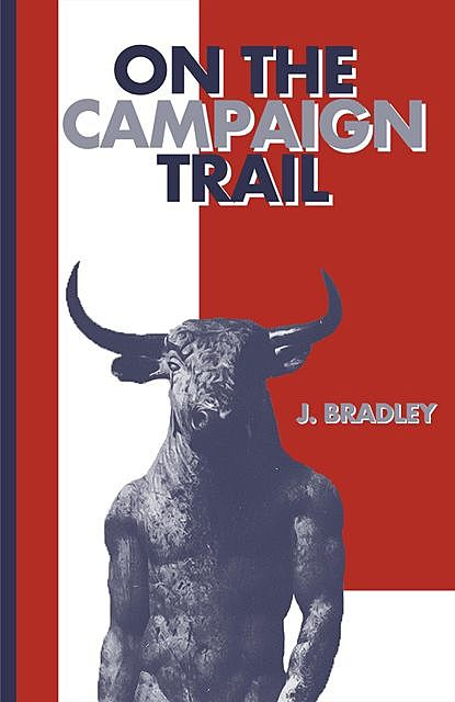 On the Campaign Trail, Bradley
