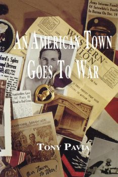 An American Town Goes to War, Tony Pavia