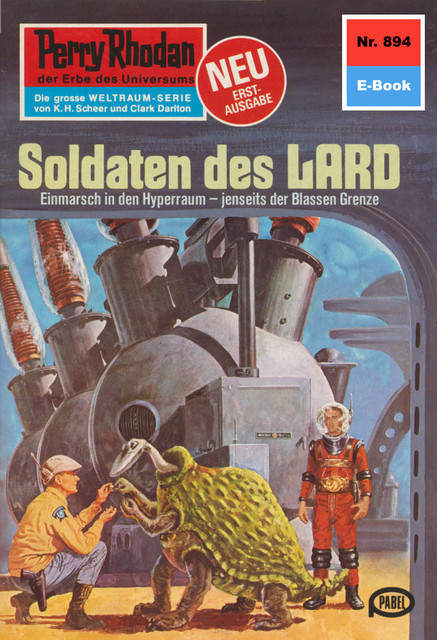 Perry Rhodan 894: Soldaten des LARD, William Voltz