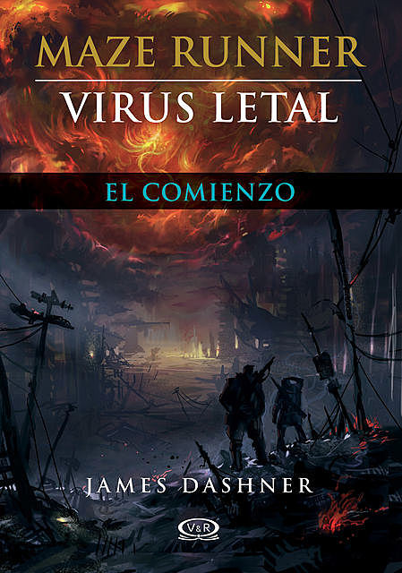 Virus letal, James Dashner