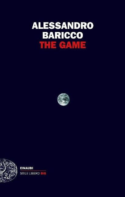 The Game, Alessandro Baricco
