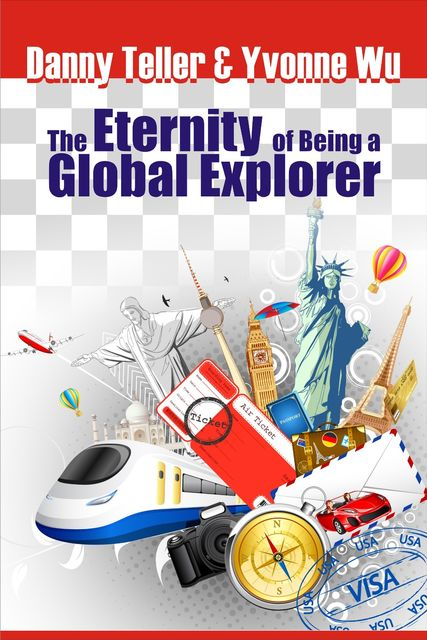 The Eternity of Being a Global Explorer, Danny Teller