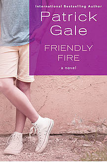 Friendly Fire, Patrick Gale