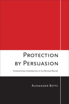 Protection by Persuasion, Alexander Betts