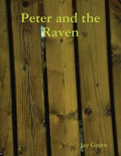 Peter and the Raven, Jay Green