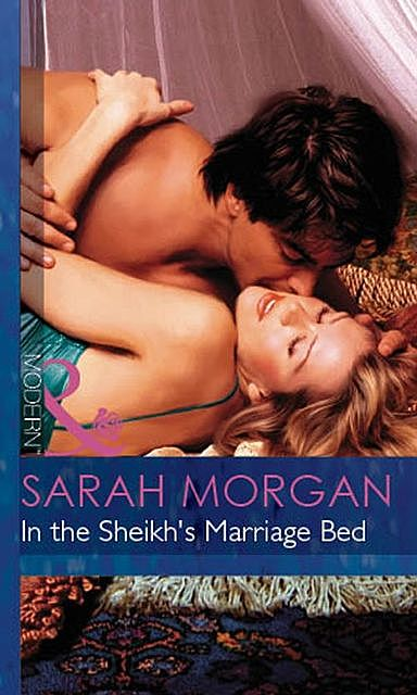 In The Sheikh's Marriage Bed, Sarah Morgan
