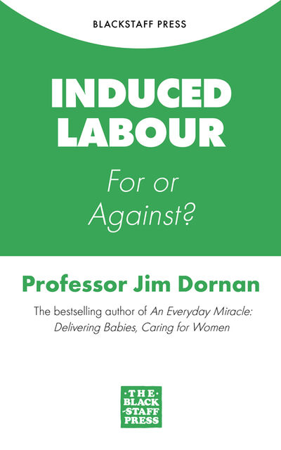 Induced Labour, Jim Dornan