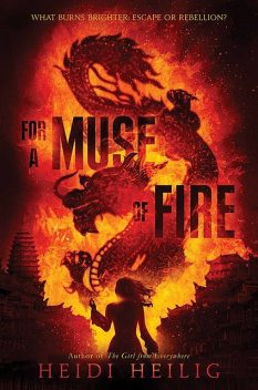For a Muse of Fire, Heidi Heilig