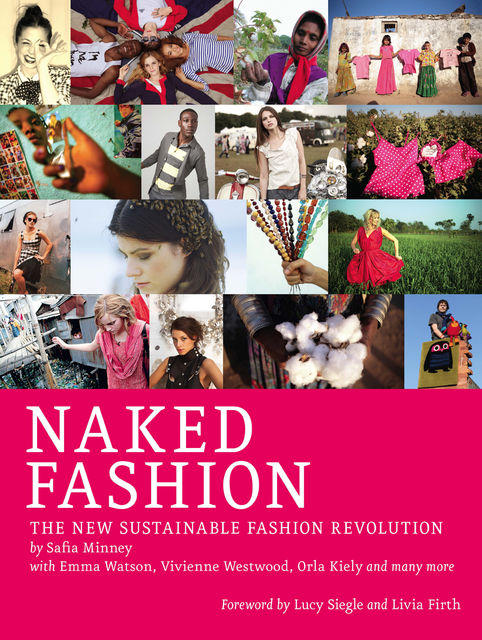 Naked Fashion, Safia Minney