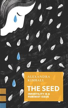 The Seed, Alexandra Kimball