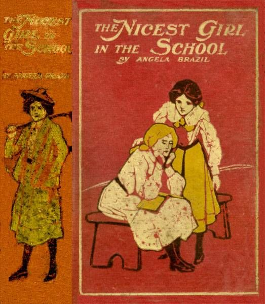 The Nicest Girl in the School / A Story of School Life, Angela Brazil