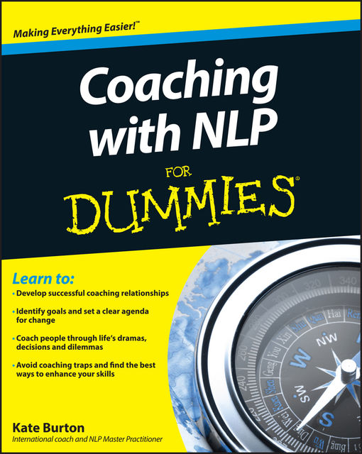 Coaching With NLP For Dummies, Kate Burton